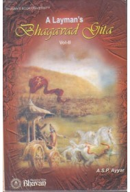 A Layman's Bhagavad Gita - vol 2