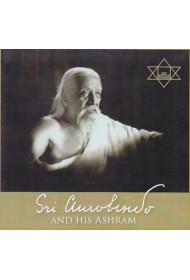 Sri Aurobindo & His Ashram (english)