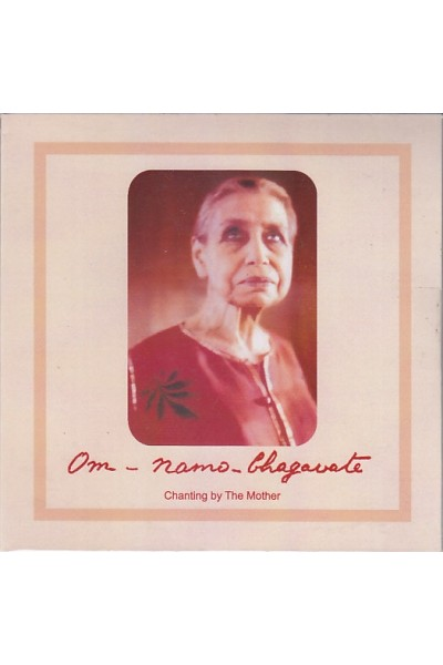 Om Namo Bhagavate - Chanting by The Divine Mother