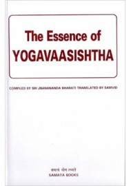 The Essence of Yogavasishtha