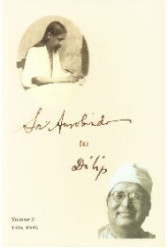 Sri Aurobindo to Dilip: Vol.2 (1934-1935)