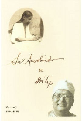 Sri Aurobindo to Dilip: Vol.2 (1934-1935)
