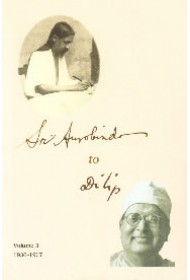 Sri Aurobindo to Dilip: Vol.3 (1936-1937)