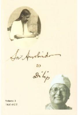 Sri Aurobindo to Dilip: Vol.3 (1936-1937)