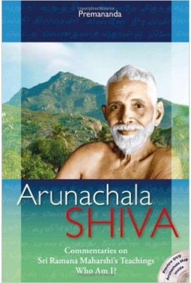 Arunachala Siva:Commentaries on Sri Ramana Maharshi