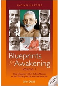 Blue Prints for Awakening: Indian Masters: Volume I
