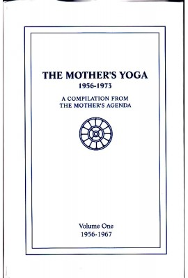 The Mother's Yoga: 1956-1967: vol 1
