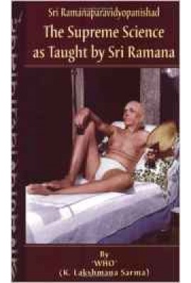 The Supreme Science as Taught by Sri Ramana