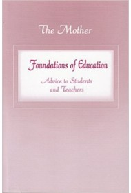 Foundations of Education: Advice to Students and Teachers (formerly Education - Part 1)