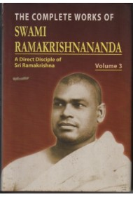 The Complete Works of Swami Ramakrishnananda: Vol 3