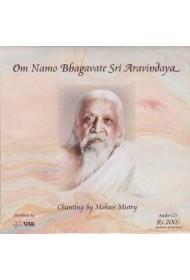 Om Namo Bhagavate Sri Aravindaya