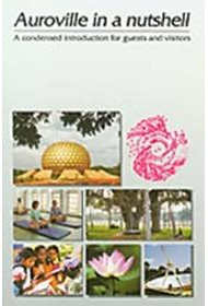 Auroville in a Nutshell