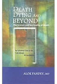Death, Dying and Beyond