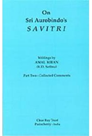 On Sri Aurobindo's Savitri - Part Two