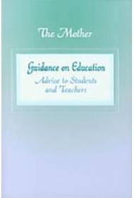 Guidance on Education: Advice to Students and Teachers (formerly: Education Part 2)