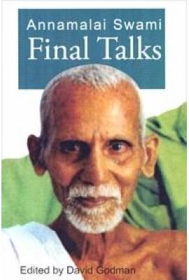 Annamalai Swami: Final Talks