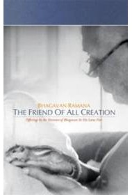 Bhagavan Ramana, The Friend of All Creation