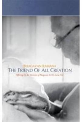 Bhagavan Ramana, The Friend of All Creation