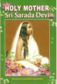 Holy Mother: Sri Sarada Devi