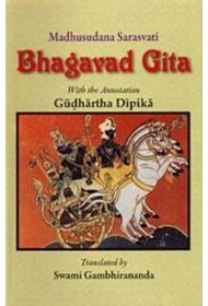 Bhagavad Gita: With the Commentary of Madhusudan Saraswati