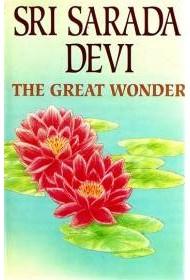 Sarada Devi: The Great Wonder