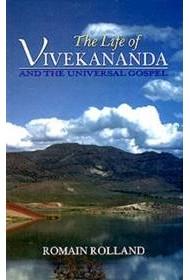 The Life of Vivekananda and the Universal Gospel