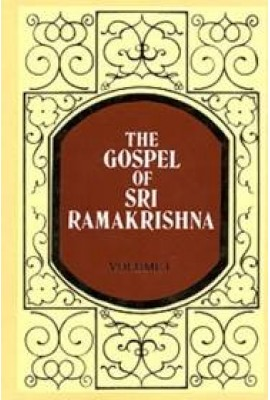 The Gospel of Sri Ramakrishna: (Vol.1)