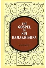 The Gospel of Sri Ramakrishna: (Vol.2)