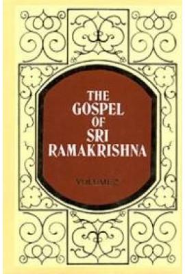 The Gospel of Sri Ramakrishna: (Vol.2)