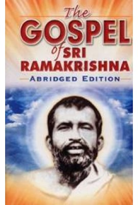The Gospel of Sri Ramakrishna: (Abridged Edition)