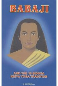 Babaji & the 18 Siddha Kriya Yoga Tradition - 9th Edition
