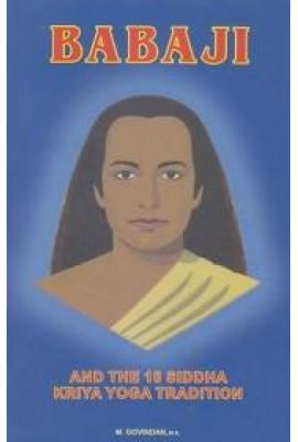 Babaji & the 18 Siddha Kriya Yoga Tradition - 9th Edition
