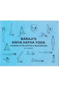 BABAJI'S KRIYA HATHA YOGA: 18 POSTURES OF RELAXATION, 8th edition (eng)