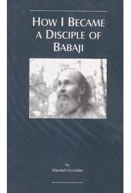 HOW I BECAME A DISCIPLE OF BABAJI, 2nd edition