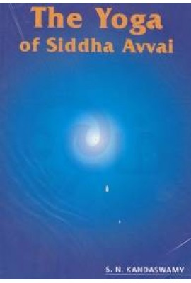 THE YOGA OF SIDDHA AVVAI