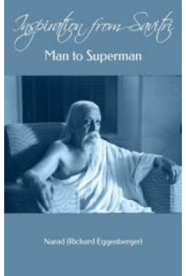 Inspiration from Savitri (Man to Superman)
