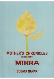 Mother's Chronicles: 1 Mirra