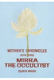 Mother's chronicles: Mirra The Occultist