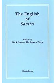 The English of Savitri: Part 3