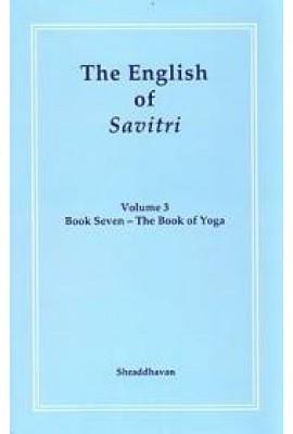 The English of Savitri: Part 3