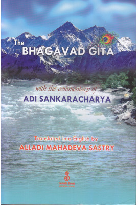 The Bhagavad Gita with The Commentary of Sri Sankaracharya