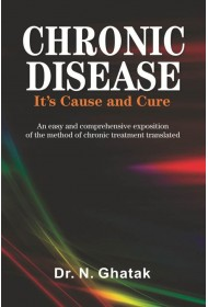 CHRONIC DISEASE ITS CAUSE & CURE