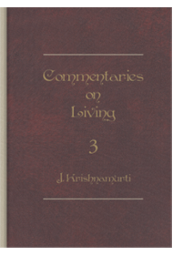 Commentaries on Living - 3