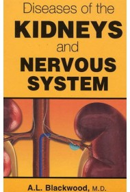 Diseases of the Kidneys and Nervous System