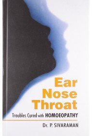 Ear Nose Throat Troubles Cured with Homoeopathy
