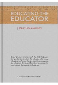 Educating the Educator