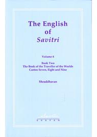 The English of Savitri: Vol 8 (HB)