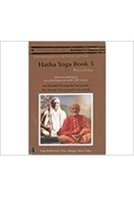 Hatha Yoga: Book 5: Pranayama