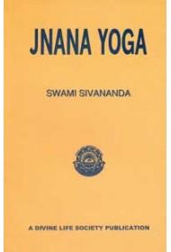 Jnana Yoga - Swami Sivananda