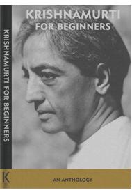 Krishnamurti for Beginners